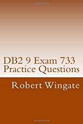 DB2 9 Exam 733 Practice Questions
