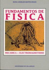 Fundamentos De Física por Mª ANGELES MARTIN BRAVO