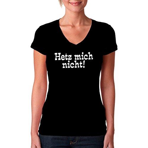Fun Sprüche Girlie V-Neck Shirt - Spruch: Hetz mich nicht by Im-Shirt Schwarz