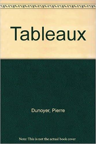 Téléchargements de manuels numériques gratuits Pierre Dunoyer : Tableaux PDF ePub iBook 290890103X