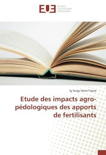Etude des impacts agro-pédologiques des apports de fertilisants par Sy Serge Henri Traoré