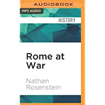 Rome at War: Farms, Families, and Death in the Middle Republic