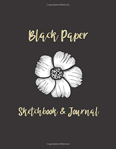 "Black Paper Sketchbook & Journal: Blank Black Pages For Drawing and Writing 8.5""x11"" (21.59cm x 27.94cm) 110 Page Inspiring Creative Journaling & ... Notebook Journals To Write & Draw In, Band 1)"