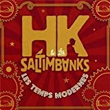 Les temps modernes / HK & les Saltimbanks   Coelho, Flavia