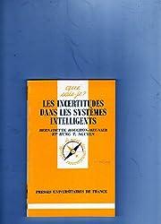 LES INCERTITUDES DANS LES SYSTEMES INTELLIGENTS. 1ère édition