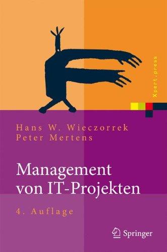 Management von IT-Projekten: Von der Planung zur Realisierung (Xpert.press)