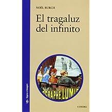 El Tragaluz del Infinito (Signo E Imagen / Sign and Image)