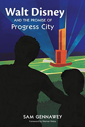 walt-disney-and-the-promise-of-progress-city-english-edition