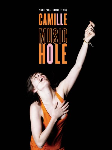 Camille : Music Hole (Partitions piano v...