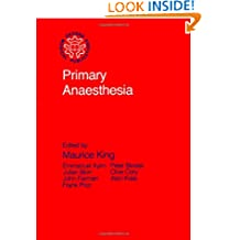 Primary Anaesthesia (Primary Surgery Series)