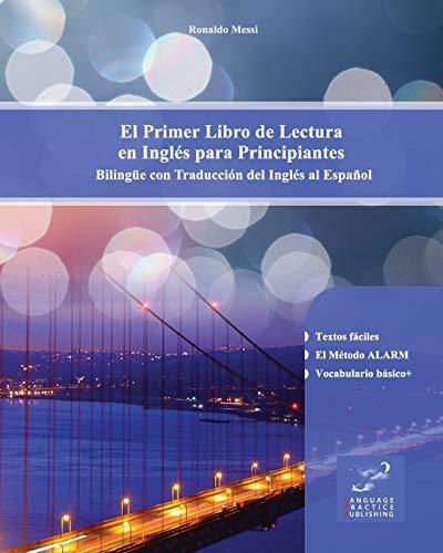 El Primer Libro de Lectura en Inglés para Principiantes: Bilingüe con Traducción del Inglés al Español: Volume 1 por Ronaldo Messi