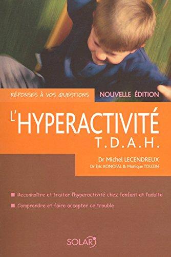 L'hyperactivité par Dr Michel LECENDREUX