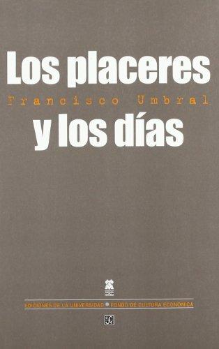 Los placeres y los días (Biblioteca Premios Cervantes)