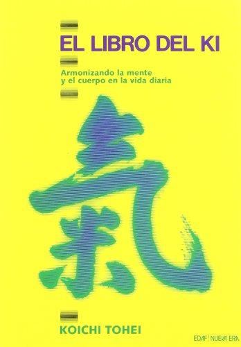 Libro Del Ki, El (Nueva Era) por Koichi Tohei