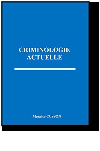 CRIMINOLOGIE ACTUELLE