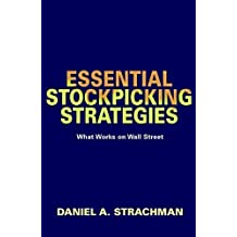 Essential Stock Picking Strategies: What Works on Wall Street by Daniel A. Strachman (2002-06-15)
