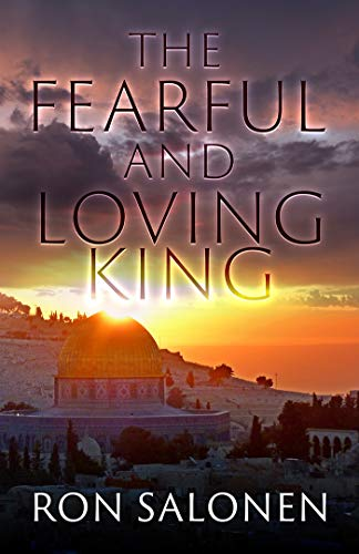 The Fearful and Loving King (English Edition)
