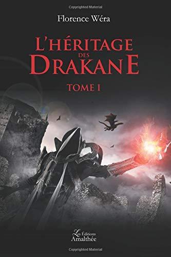 L'héritage des Drakane Tome 1