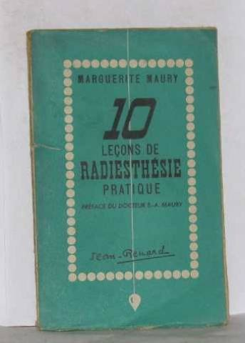 10 leçons de radiesthésie pratique.