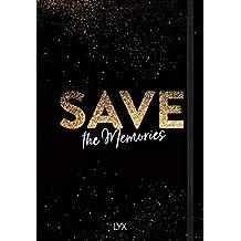 Save the Memories: Das Bullet Journal für deine Pläne, Ziele und Träume