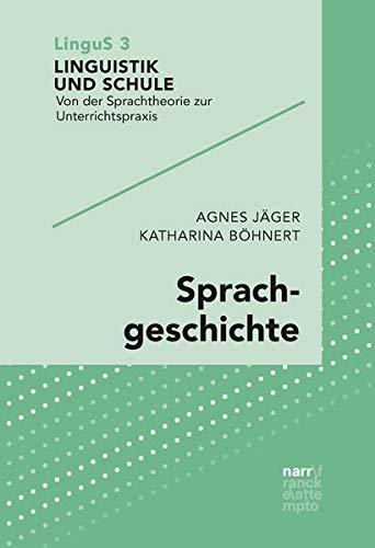 Sprachgeschichte (Linguistik und Schule)