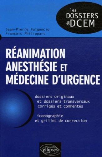 Réanimation, anesthésie et médecine d'urgence