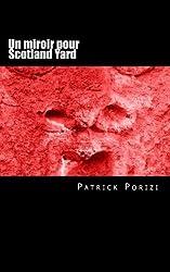 Un miroir pour Scotland Yard: Roman policier
