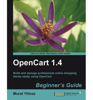 (Opencart 1.4 Beginner's Guide) By Yilmaz, Murat (Author) Paperback on (08 , 2010)
