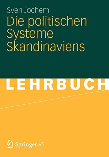 Die Politischen Systeme Skandinaviens (German Edition)