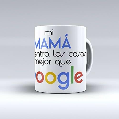 taza del dia de la madre Taza cerámica desayuno regalo original día de la madre Mi mamá encuentra las cosas mejor que Google