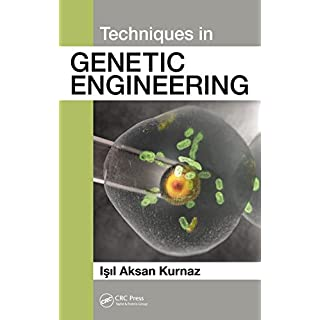 Techniques in Genetic Engineering (English Edition)