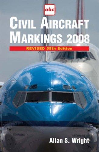 Civil Aircraft Markings (Abc) (Markings Civil Aircraft)