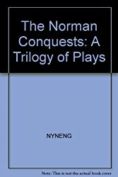 The Norman conquests: A trilogy of plays (A Black cat book)