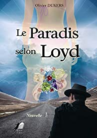 Le Paradis selon Loyd par Olivier Dukers