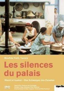 Les silences du palais - Das Schweigen des Palastes (OmU)