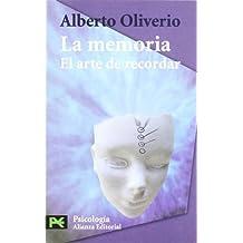 La memoria: El arte de recordar (El Libro De Bolsillo - Ciencias Sociales)