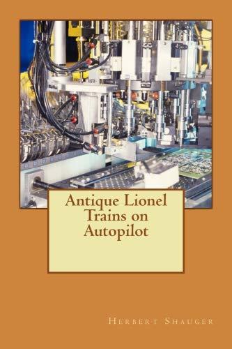 Antique Lionel Trains on Autopilot por Herbert Shauger