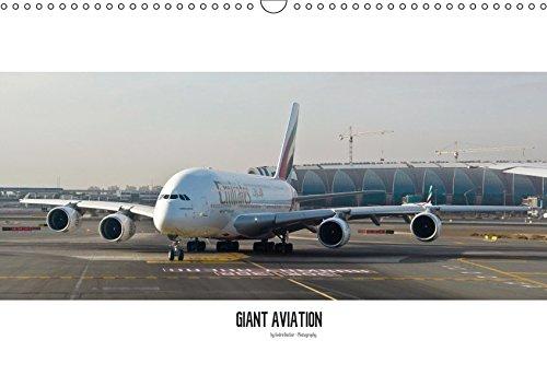 Giant Aviation - Verkehrsluftfahrt (Wandkalender 2019 DIN A3 quer): Lufttransport - Verkehrsflieger. Impressionen im und um das Cockpit. (Monatskalender, 14 Seiten ) (CALVENDO Wissenschaft)