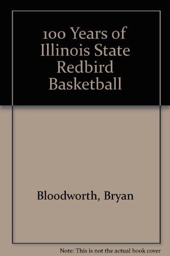 100 Years of Illinois State Redbird Basketball