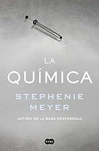 La química par Stephenie Meyer