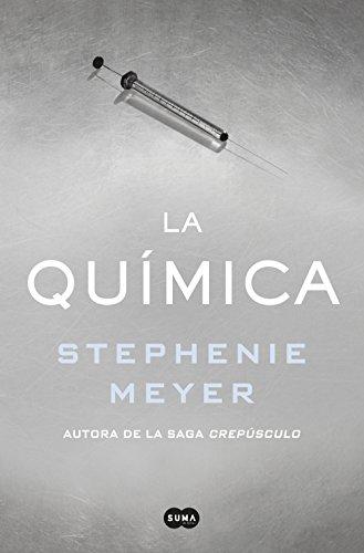 La química de [Meyer, Stephenie]