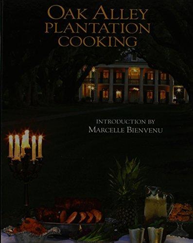 Oak Alley Plantation Cooking by Oak Alley Plantation Restaurant (2003-08-02) - Plantation Inn