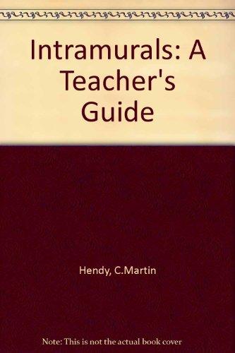Intramurals: A Teacher's Guide