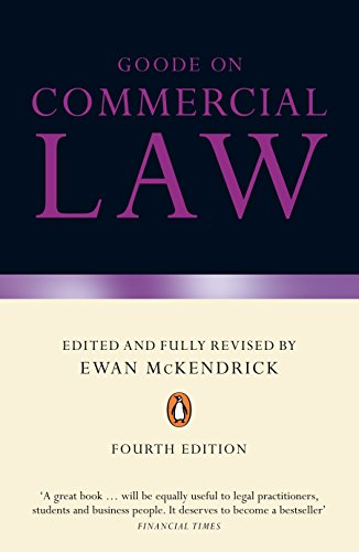 Goode on Commercial Law: Fourth Edition