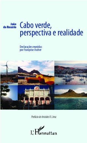 Cabo Verde, perspectiva e realidade (Portuguese Edition) por Françoise Ascher