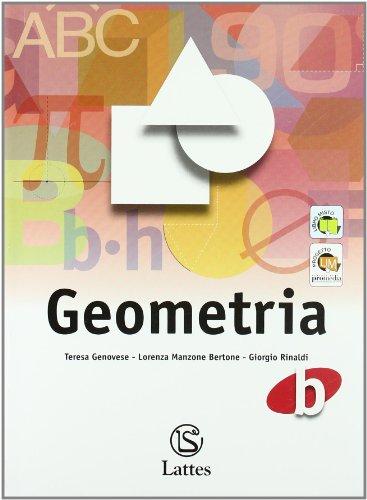 Corso di matematica. Geometria B. Per la Scuola media