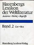 Harenberg Lexikon der Weltliteratur / Autoren, Werke, Begriffe: Harenberg Lexikon der Weltliteratur. 5 Bände. Autoren, Werke, Begriffe -