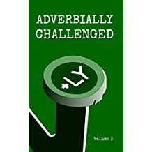 Adverbially Challenged Volume 3