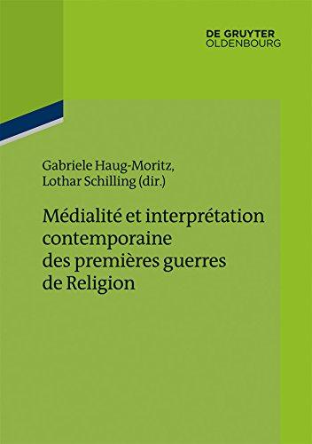 Médialité et interprétation contemporaine des premières guerres de Religion (Ateliers des Deutschen Historischen Instituts Paris)