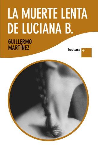 La Muerte Lenta De Luciana B. descarga pdf epub mobi fb2